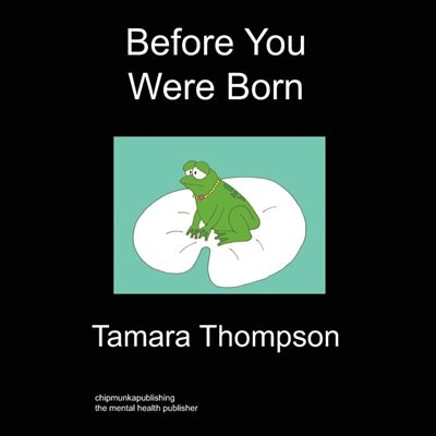 Before You Were Born by Tamara Thompson