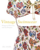 Vintage Swimwear: Historical Patterns And Techniques