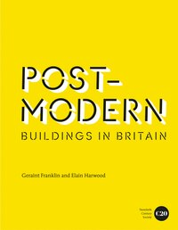 Post Modern Buildings In Britain: Postmodern Buildings In Britain