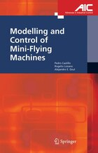 Modelling and Control of Mini-Flying Machines