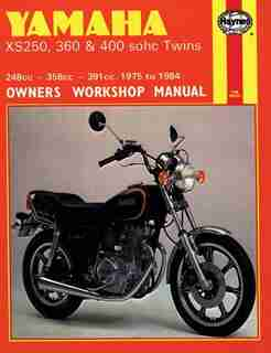 Yamaha XS250, 360 and 400 sohc Twins Owners Workshop Manual, No. 378: '75-'84 by John Haynes