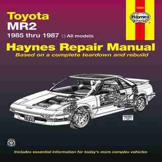Toyota MR2, 1985-1987: All Models by John Haynes