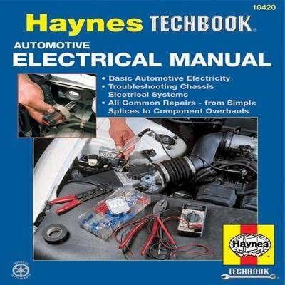 Automotive Electrical Manual by John Haynes