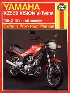 Yamaha XZ 550 Vision V-Twins Owners Workbook Manual, No. M821: 1982 on by John Haynes