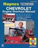 Chevrolet Engine Overhaul Manual by John Haynes