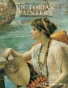 Victorian Painters Vol. 2: Historical Surveys: Vol. 2. Historical Survey and Plates