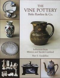 Vine Potteries: Birks Rawlins & Co.