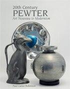 20th Century Pewter: Art Nouveau to Modernism
