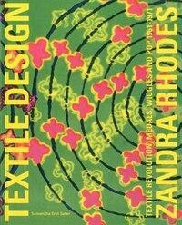 Zandra Rhodes: Textile Revolution: Medals, Wiggles and Pop 1961-1971