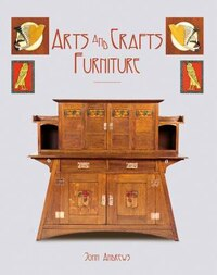 Arts And Crafts Furniture (2013)