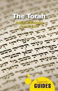 The Torah: A Beginner's Guide