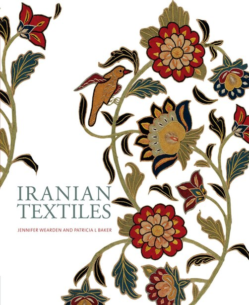 Iranian Textiles by Patricia L. Baker