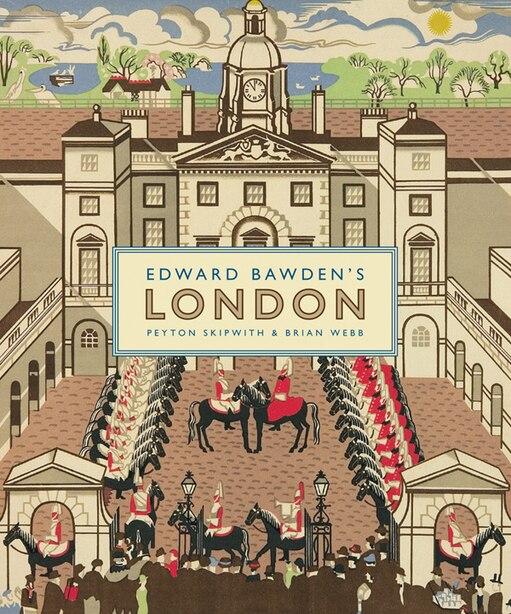 Edward Bawden's London by Peyton Skipwith