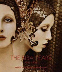 The Biba Years: 1963-1975