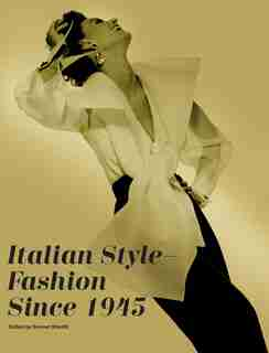 Italian Style - Fashion Since 1945: Fashion Since 1945 by Sonnet Stanfill