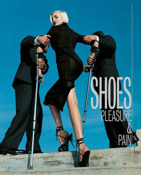 Shoes: Pleasure & Pain by Helen Persson