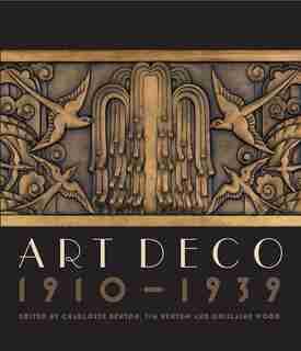 Art Deco 1910-1939 by Charlotte Benton