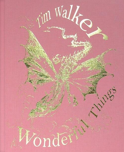 Tim Walker: Wonderful Things by Tim Walker