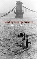 Reading George Szirtes