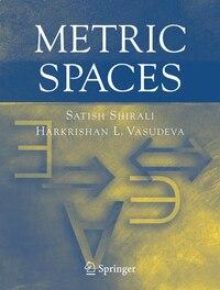Metric Spaces