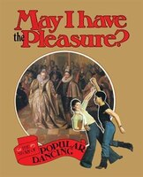 May I Have the Pleasure?