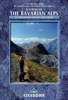 Walking in the Bavarian Alps: 85 Mountain Walks and Treks