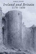Ireland And Britain, 1170-1450
