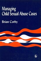 Managing Child Sexual Abuse Cases