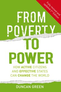 From Poverty To Power: How Active Citizens And Effective States Can Change