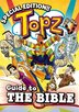 Topz Guide to the Bible by Lynette Brooks