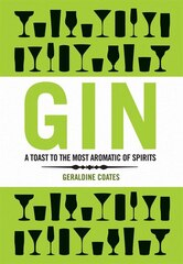 Gin: The Discerning Gin-drinker's Companion