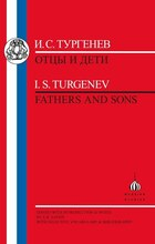 Turgenev: Fathers and Sons