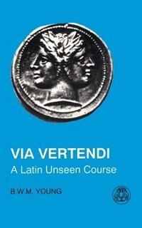 Via Vertendi: A Latin Unseen Course
