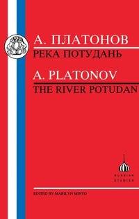 Platonov: The River Potudan
