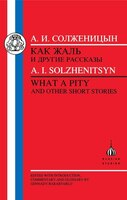 Solzhenitsyn: What A Pity