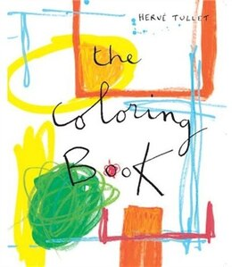 Book The Coloring Book by Hervé Tullet