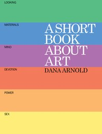 A Short Book About Art