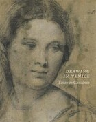 Drawing In Venice: Titian To Canaletto