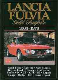 Lancia Fulvia Gold Portfolio 1963-76 by R Clarke