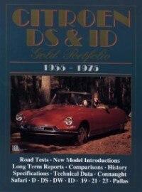 Citroen DS & ID: Gold Portfolio 1955-1975 by R.M. Clarke