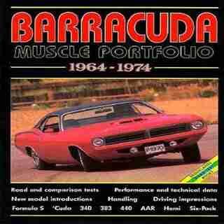 Barracuda Muscle Portfolio 1964-1974 by R.M. Clarke