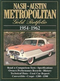 Nash-austin Metropolitan Gold Portfolio 1954-1962 by R.M. Clarke