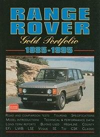 Range Rover 1985-1995 -Gold Portfolio by R.M. Clarke