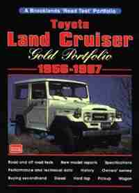 Toyota Land Cruiser: Gold Portfolio 1956-1987 by R.M. Clarke