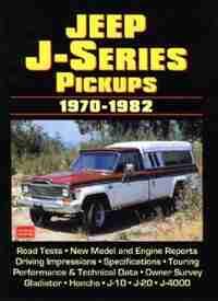 Jeep J-Series Pickups 1970-82 Performance Portfolio by R.M. Clarke