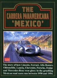 The Carrera Panamericana 'Mexico' by R.M. Clarke