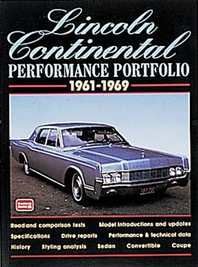 Lincoln Continental 1961-1969 Performance Portfolio by R.M. Clarke