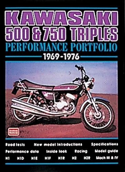 Kawasaki 500 & 750 Triples Performance Portfolio 1969-1976 by R.M. Clarke