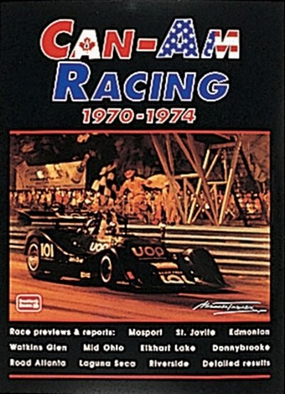 Can-Am Racing 1970-1974 by R.M. Clarke