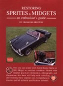 Restoring Sprites & Midgets: An Enthusiast's Guide by R.M. Clarke